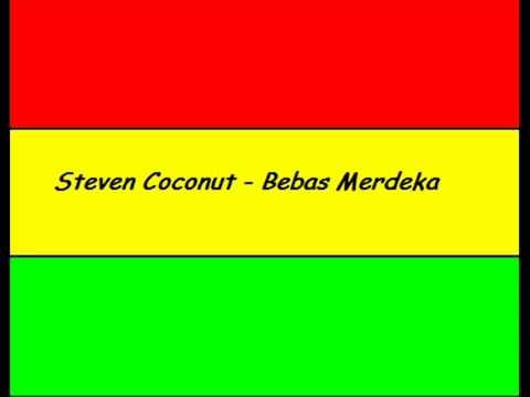 steven Coconut   bebas merdeka