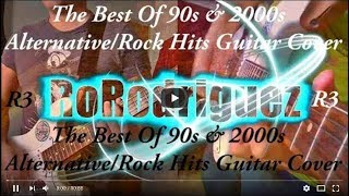 Download The Best Of 90s & 2000s - Alternative/Rock Hits - (Guitar Cover) MP3 song and Music Video
