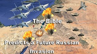 The Bible Predicts a Future Russian Invasion of Israel