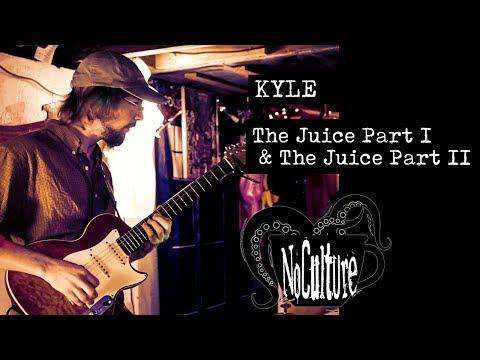 Kyle - The Juice Part I & The Juice Part II | Live @ No Culture