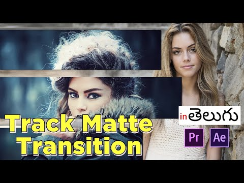 (తెలుగులో)How to Create Track Matte Transitions  | After Effects Tutorials | Premiere Pro Tutorials