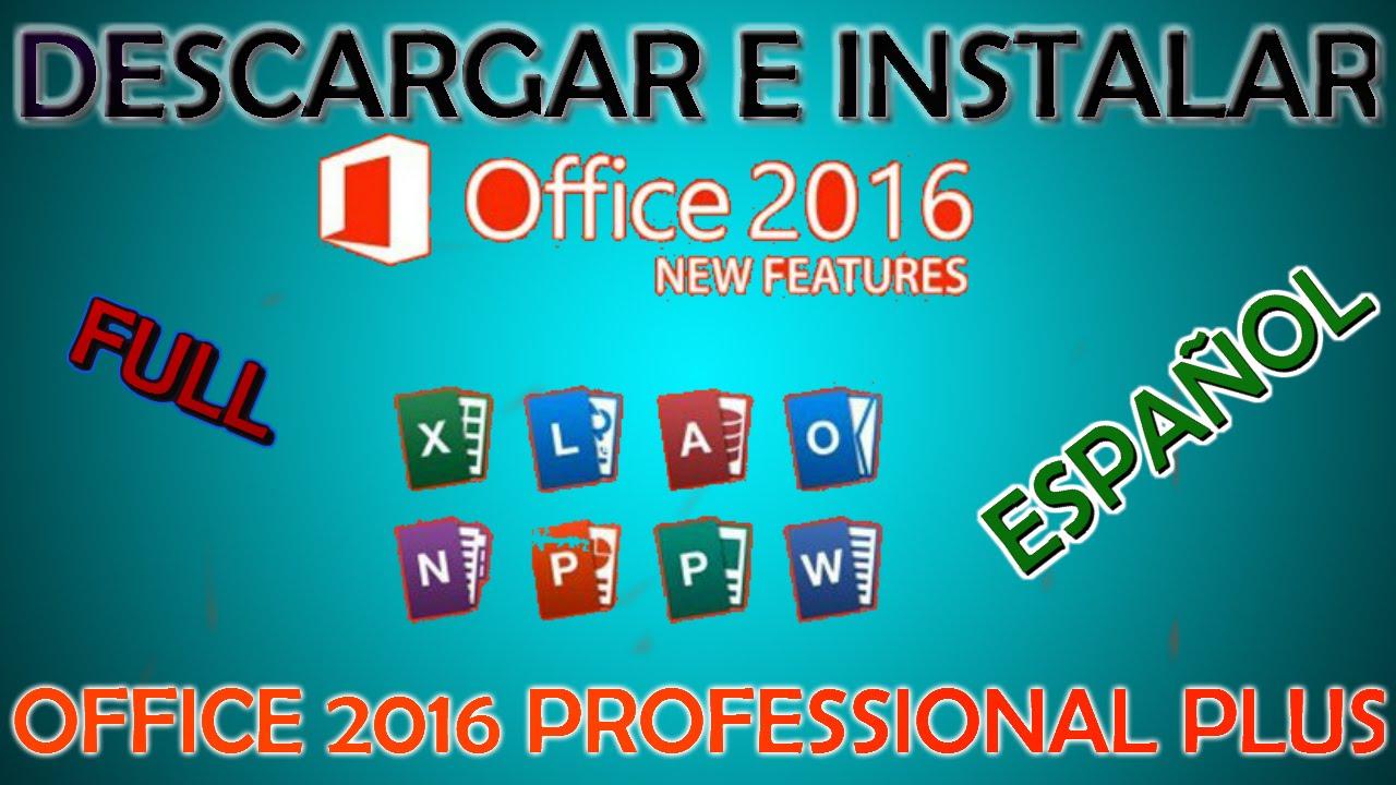 Descargar e Instalar Office 2016