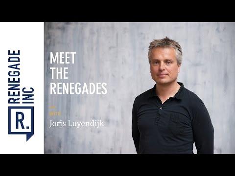 Meet the Renegades - Joris Luyendijk