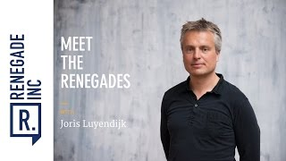 Meet the Renegades - Joris Luyendijk