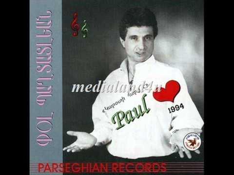 Paul Baghdadlian - Vorou anoushig nes