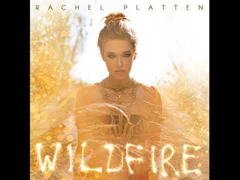 RACHEL PLATTEN.......WILDFIRE