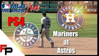 MLB 14 The Show - PS4 - Seattle Mariners at Houston Astros