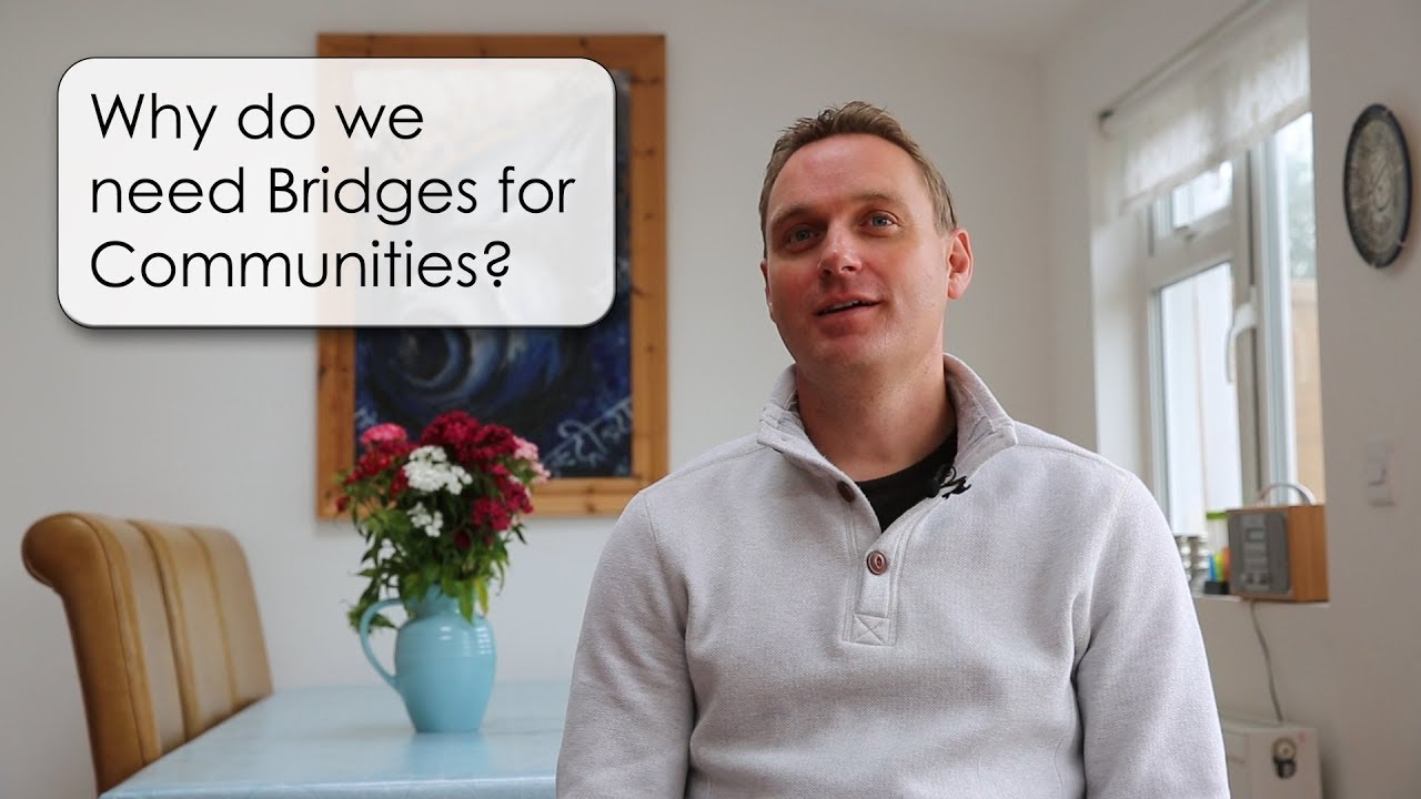 2. Why do we need Bridges for Communities?