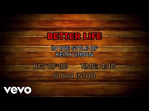 Keith Urban - Better Life (Karaoke)