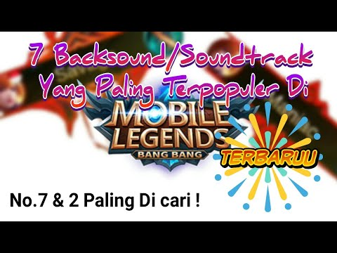 Backsound & Soundtrack Yang Paling Terpopuler Pada Game Mobile Legend