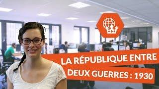 La République de entre deux guerres : 1930 - Histoire Géographie Collège - digiSchool