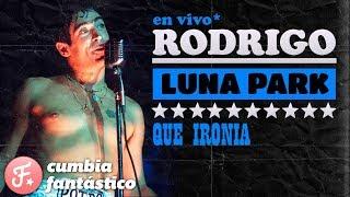 Rodrigo Bueno - Que ironia │ Luna Park DVD - Letra