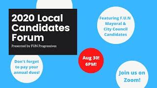 2020 FUN City Council & Mayor Candidates Forum