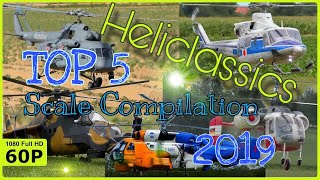 TOP 5 OF AMAZING DETAILED HELICLASSICS RC HELICOPTER | COMPILATION 2019