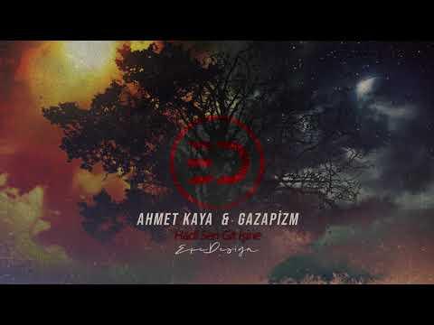 Ahmet Kaya \u0026 Gazapizm - Hadi Sen Git İşine (Mix)