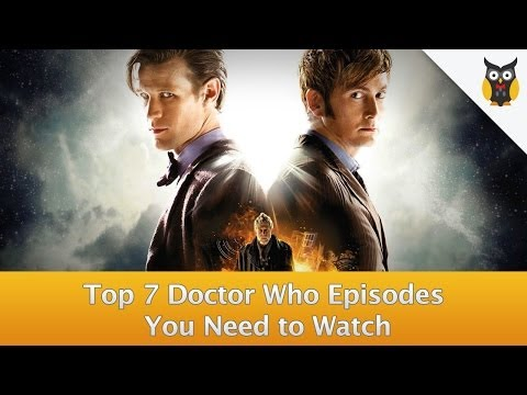 The 7 Doctor Who Episodes You Need to Watch!