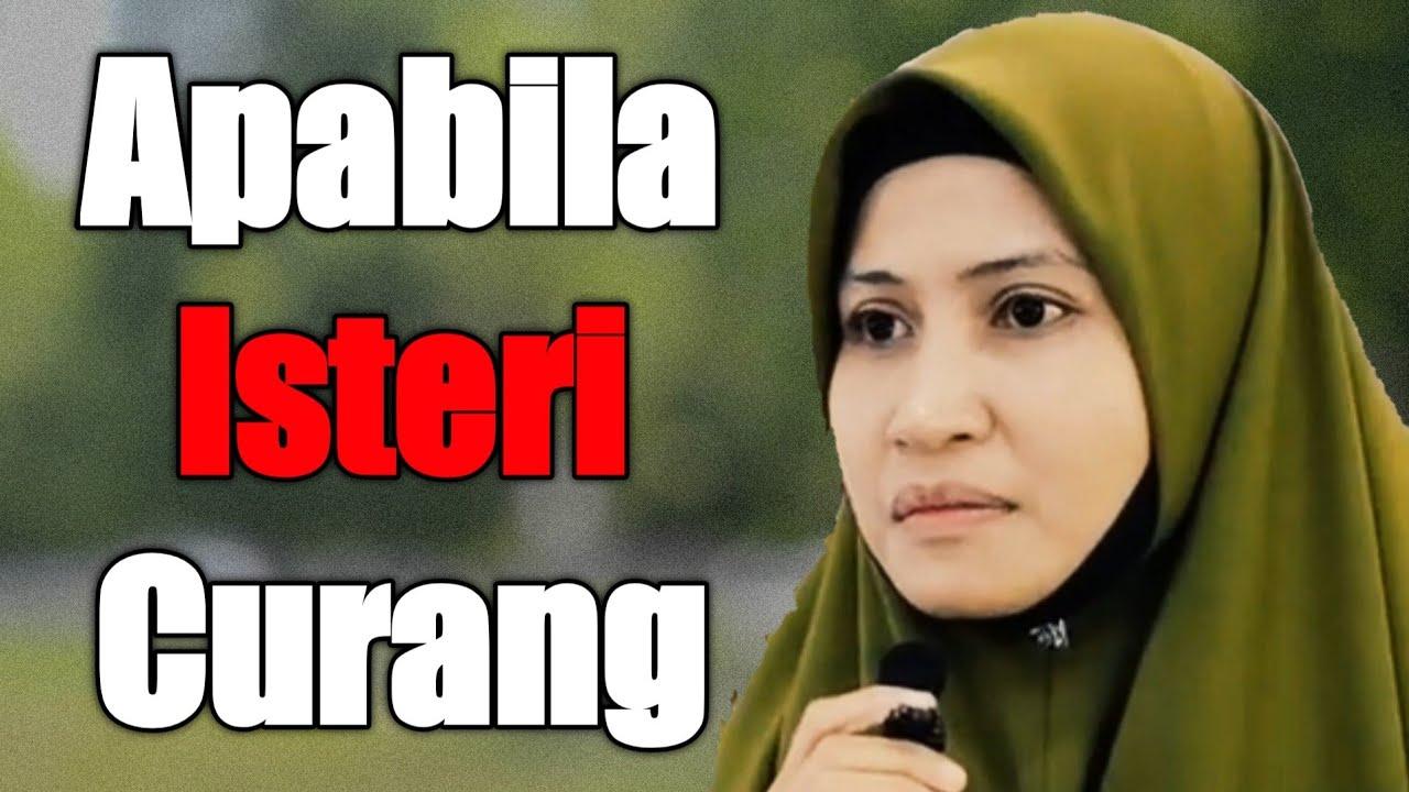 Download Kisah Isteri Yang Curang   Ustazah Asma Harun