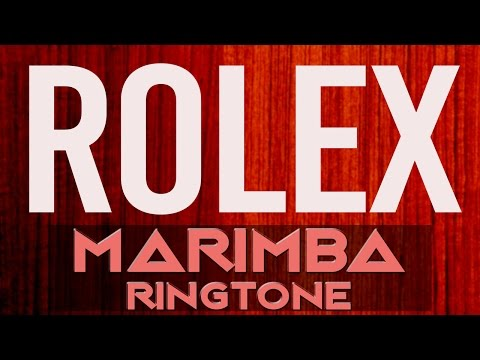 Rolex iPhone Ringtone - Marimba Remix Ringtone - Ayo & Teo
