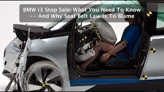 BMW i3 Stop Sale: What You Need To Know -- And Why Seat Belt Law Is To Blame