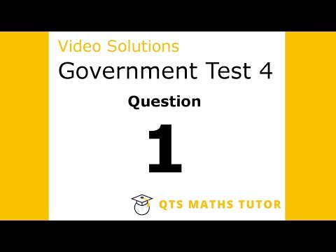 Test 4 Q1 –Numeracy Skills Government Test Model Solutions