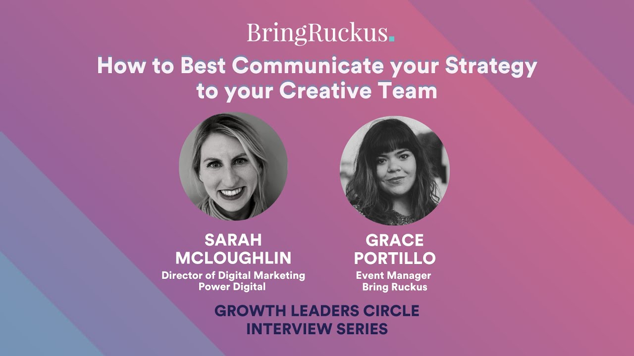 How to Best Communicate your Strategy to your Creative Team