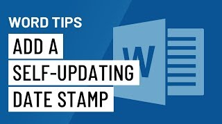 Word Quick Tip: Aḋd a Self-Updating Date Stamp to Your Doc