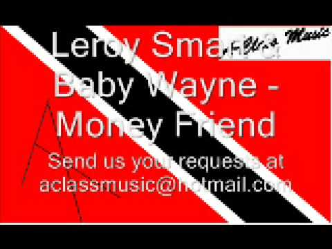 Leroy Smart & Baby Wayne - Money Friend