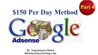 Make $150 Per day online $150 Per Day Adsense Part 4 - No Article Writing Involved!