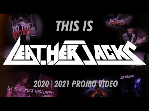 LEATHERJACKS - THIS IS LEATHERJACKS! 2020 | 2021 OFFICIAL PROMO VIDEO