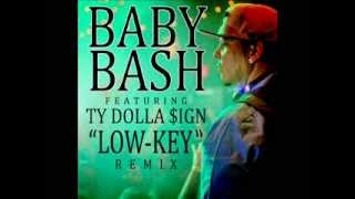 "Baby Bash feat Ty Dolla $ign REMIX ""Low-Key"