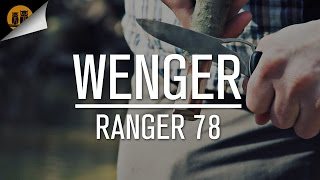 Wenger Ranger 78 | Swiss Army Knife | Field Review