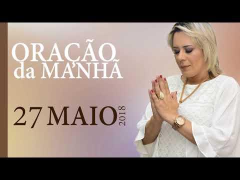 Oração da Manhã - Domingo, 27 de Maio de 2018 | Bispa Virginia Arruda