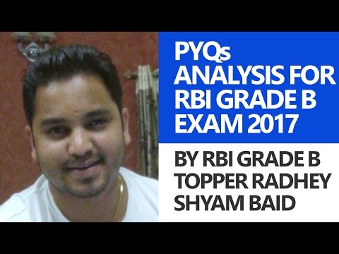 RBI Grade B Topper Interview: Previous Year Paper Analysis for RBI Grade B Officers Exam [Rank 13]