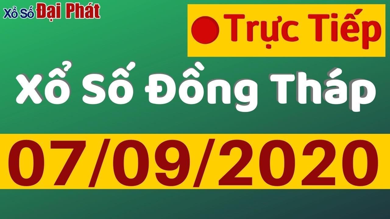 XSDT 7/9/2020 - SXDT  - Xổ Số Đồng Tháp Hôm Nay
