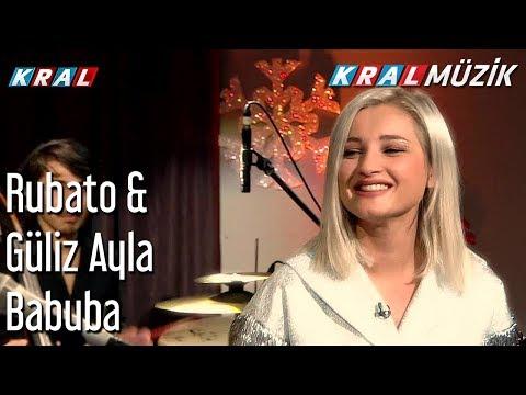Babuba - Rubato & Güliz Ayla
