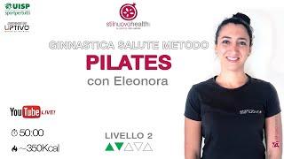 Ginnastica Salute Metodo Pilates - Livello 2 - 15  (Live)