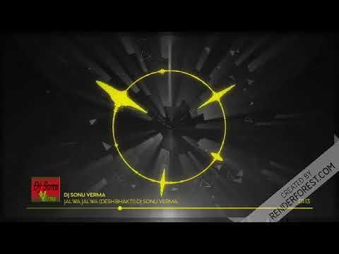 Jalwa Jalwa Dj Sonu Sonu Verma (desh Bhakti ) Remix DJ Sonu Verma