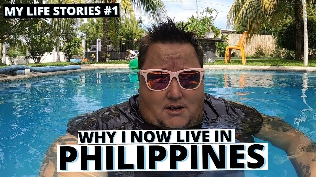 Why I am an Expat in The Philippines  MY LIFE STORIES 1