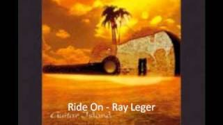 Ride On - Ray Leger
