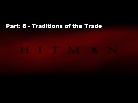 GameTales with Jet - Hitman Codename 47 Pt 8 - Traditions of the Trade (Florist)