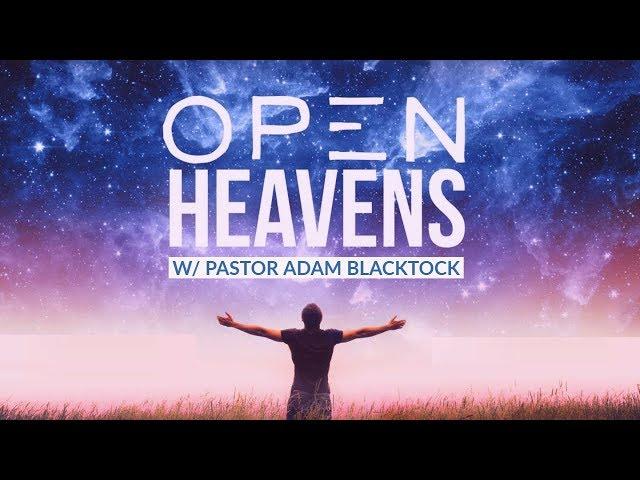 Open Heaven | Pastor Adam Blackstock