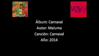 Maluma - Carnaval [Lyrics - Letra]
