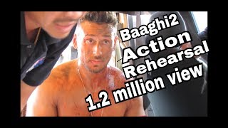 Baaghi2 Action Rehearsal I Part2 I Tiger Shroff I | Disha Patani | Kuldeep shashi |Team tiger