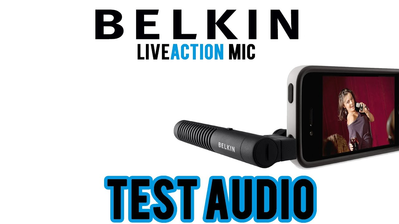Belkin LiveAction Mic Test Audio - YouTube