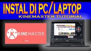 Gambar cover CARA INSTAL KINEMASTER DI LAPTOP/PC DENGAN MUDAH