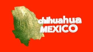 Chihuahua, Mexico Travel Video