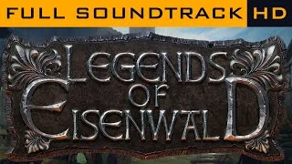Legends of Eisenwald - Complete OST Soundtrack