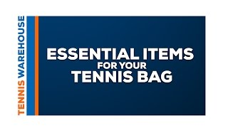 14 Essential Items To Keep In Your Tennis Bag