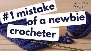 #1 mistake of a newbie crocheter