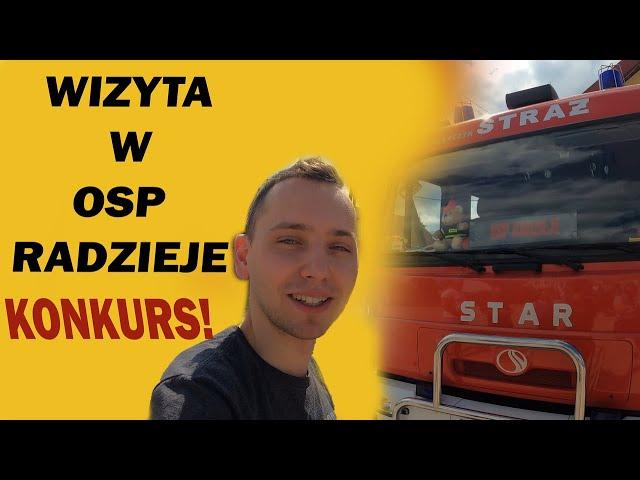 WIZYTA W OSP RADZIEJE - KONKURS!